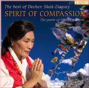 Spirit of Compassion - Dechen Shak Dagsay